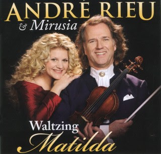 Andre Rieu And Mirusia - Waltzing Matilda (2008)