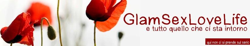 GlamSexLoveLife