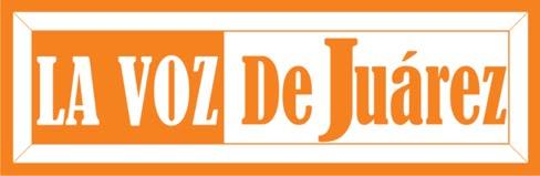 La Voz de Juarez | Periodismo líder en la frontera