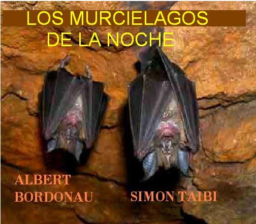 LOS MURCIÉLAGOS DE LA NOCHE