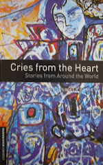 Cries From the Heart (Oxford University Press 2008)