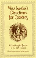 Miss Leslie's Directions for Cookery by Eliza Leslie 1999 edition front cover