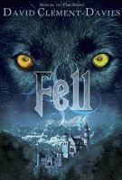 Fell by David Clement-Davies front cover