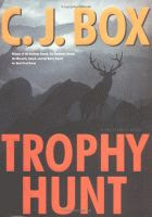 'Trophy Hunt' by C. J. Box front cover