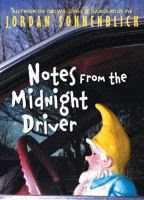 Notes from the Midnight Drivey by Jordan Sonnenblick hardcover edition front cover
