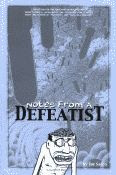 'Notes from a Defeatist' by Joe Sacco front cover