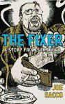 The Fixer, A Story from Sarajevo by Joe Sacco UK edition front cover