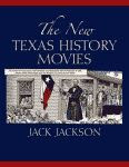 'The New Texas History Movies' by Jack Jackson front cover