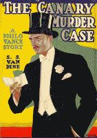 The Canary Murder Case by S. S. van Dine front cover (William Powell as Philo Vance)