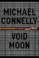 Void Moon by Michael Connelly front cover