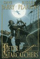 Peter and the Starcatchers by Dave Barry and Ridley Pearson, illustrated by Greg Call front cover