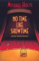 No Time Like Show Time by Michael Hoeye Australian edition front cover