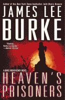 Heaven's Prisoners by James Lee Burke front cover