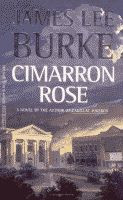 Cimarron Rose by James Lee Burke paperback front cover