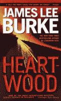 Heartwood by James Lee Burke front cover