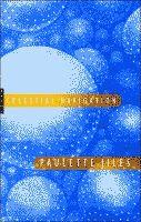 Celestial Navigation by Paulette Jiles front cover