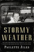 Stormy Weather by Paulette Jiles front cover