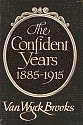 'The Confident Years, 1885-1915 by Van Wyck Brooks hardcover front cover