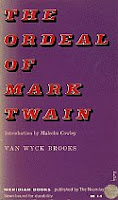 The Ordeal of Mark Twain by Van Wyck Brooks paperback front cover