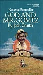 The front cover of 'God and Mr. Gomez' by Jack Smith.