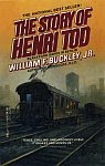 The front cover of 'The Story of Henry Tod' by William F. Buckley, Jr.
