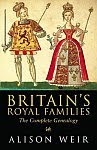 A color photograph of the front cover of 'Britain's Royal Families' by Alison Weir.