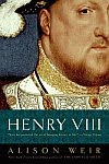 A color photo of the front cover of 'Henry VIII' by Alison Weir.