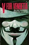 A color image of the front cover of 'V for Vendetta' by Alan Moore, illustrated by David Lloyd.