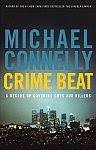 A color photo of the front cover of 'Crime Beat' by Michael Connelly.