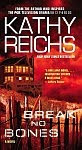 A color photo of the front cover of 'Break No Bones' by Kathy Reichs.