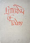 A color photo of the front cover of 'Lettering of Today' by by Walter Ben Hunt and Edwin Cornelius Hunt.