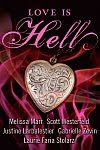 A color photo of the front cover of 'Love is Hell' edited by Farrin Jacobs.