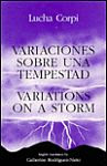A color photo of the front cover of 'Variaciones Sobre Una Tempestad / Variations on a Storm' by Lucha Corpi.