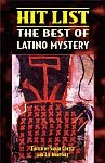 A color photo of the front cover of 'Hit List: The Best of Latino Mystery' edited by Sarah Cortez and Liz Martínez.
