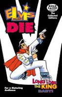 A color photograph of 'Long Live the King', 'Elvis Must Die: The Collected Edition' front cover.