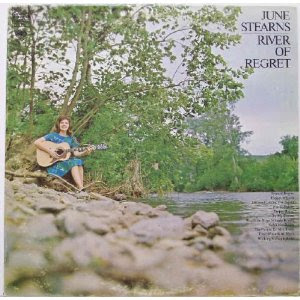 River Of Regret - June Stearns (1967)