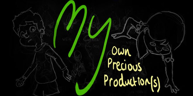 My Own, My Precious, My Production