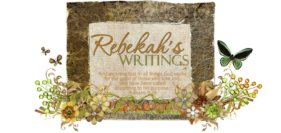 Rebekah's Writings