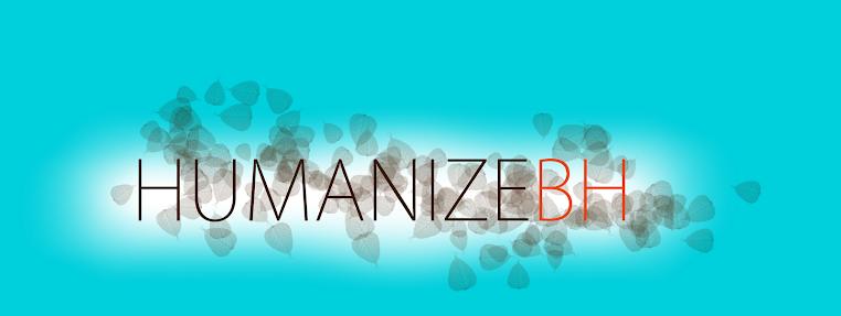 HUMANIZEBH