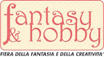Fiera FANTASY & HOBBY Genova