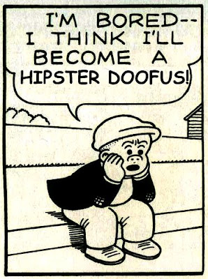 hipster doofus