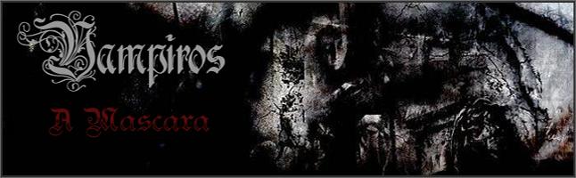 Vampiros - A Máscara