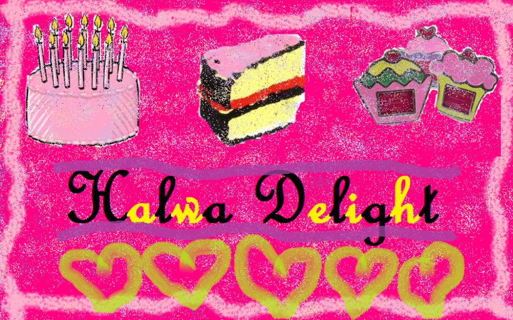 ~~Halwa Delight~~