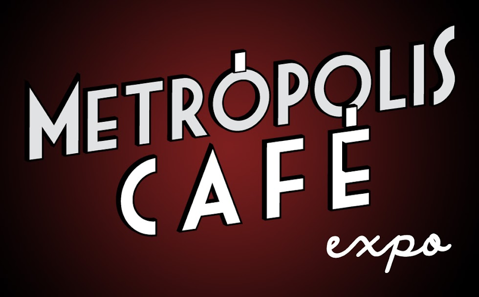 Metrpolis Caf Expo.