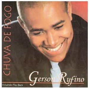 Gerson Rufino - Chuva De Fogo - Voz e Playback