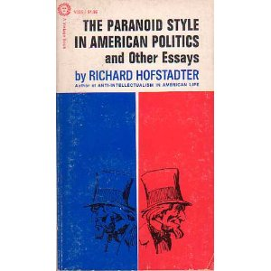 paranoid style in american politics and other essays