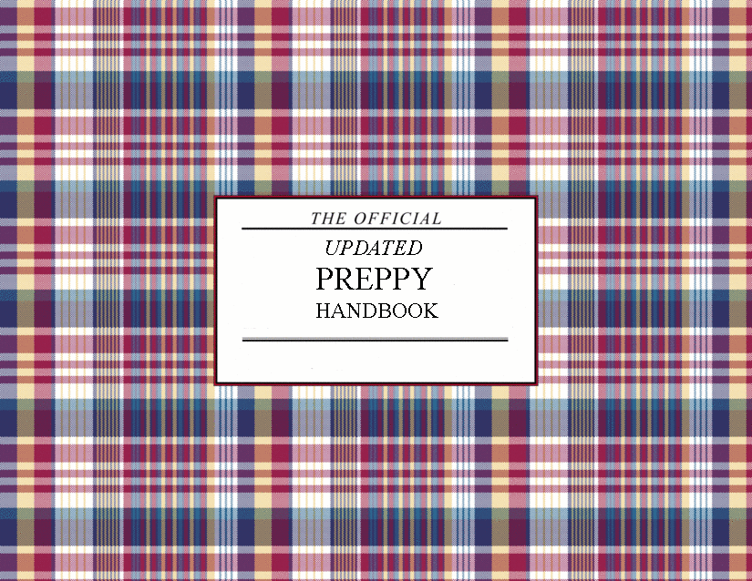 The Updated Preppy Handbook