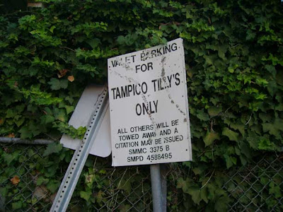 Tampico Tilly's is long gone, but the sign remains at El Cholo's parking lot.