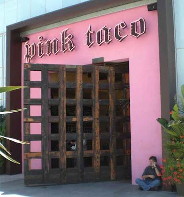 Pink Taco - Century City