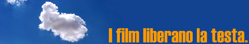 I film liberano la testa